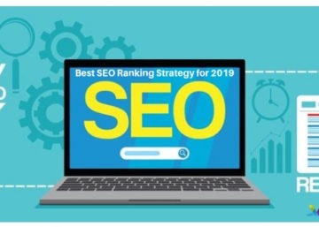 Best SEO Ranking Strategy for 2019_ Must Follow Tips to Rank better