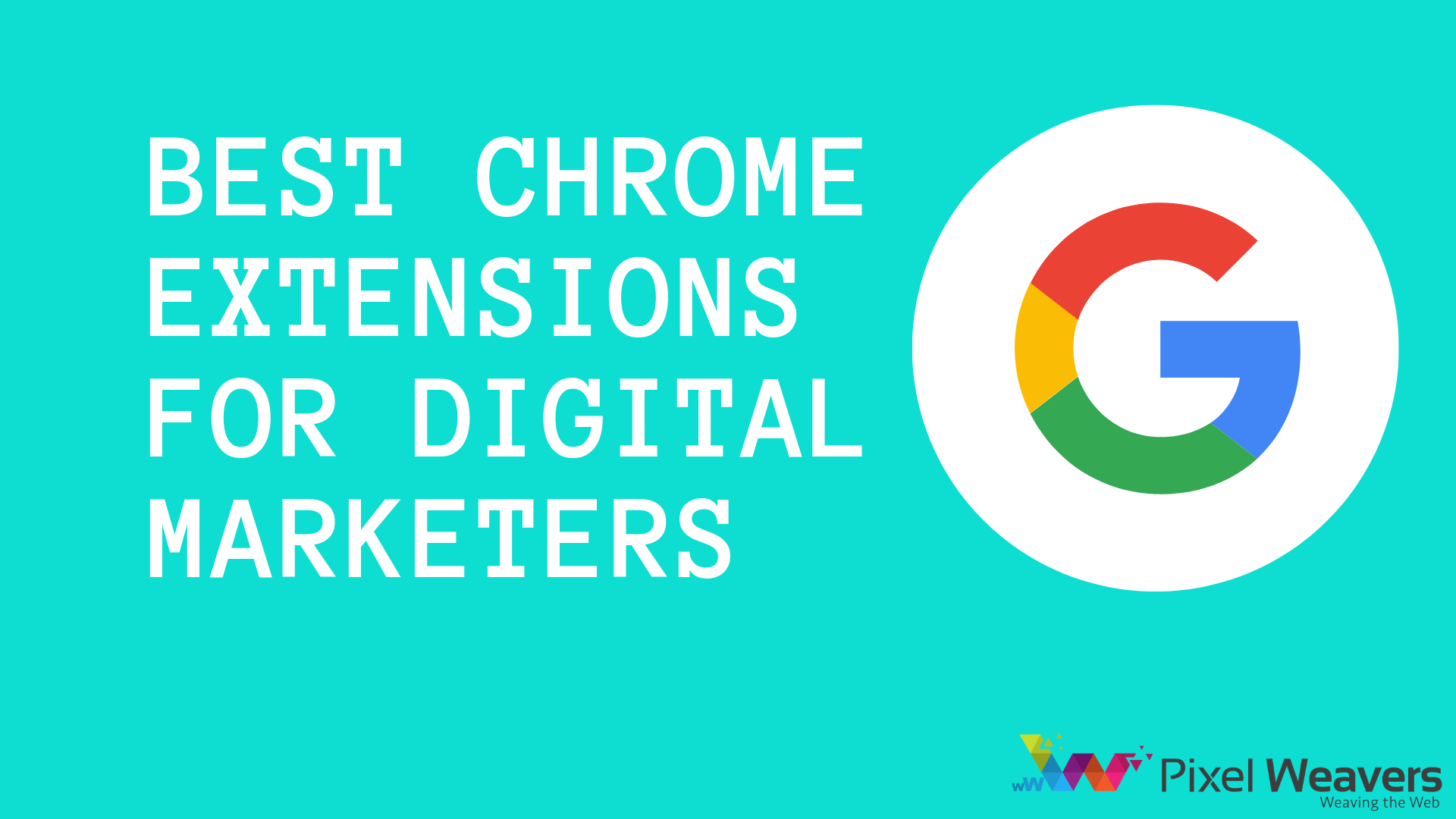 Best Chrome Extensions for Digital Marketers in 2019