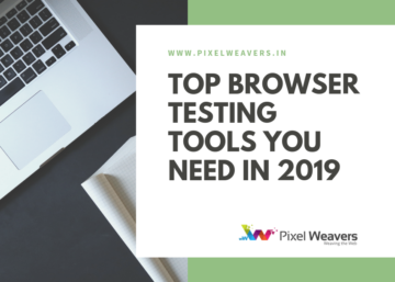 Top Browser Testing Tools You Need in 2019